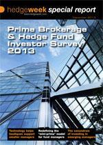 Prime Brokerage & Hedge Fund Investor Survey 2013
