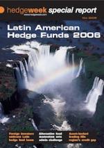Latin American Hedge Funds 2006